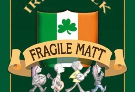 Fragile Matt - Ersatztermin für den 14.03.20