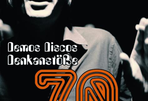 Die 70er in Westfalen – Demos, Discos, Denkanstöße